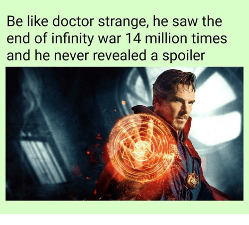 be-like-doctor-strange-he-saw-the-end-of-infinity-32584482.png